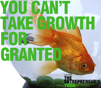 Growth is overrated...especially when you can't manage it